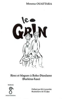 Le grin : rires et blagues à Bobo-Dioulasso, Burkina Faso - MoussaOuattara