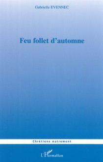 Feu follet d'automne - GabrielleEvennec