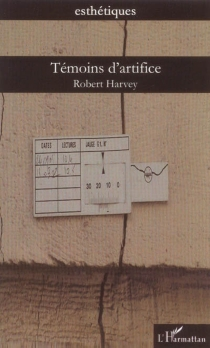Témoins d'artifice - RobertHarvey