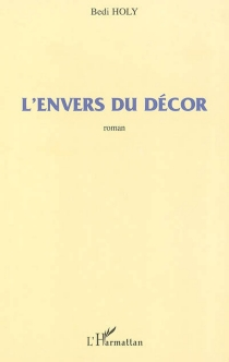 L'envers du décor - Bedi Holy