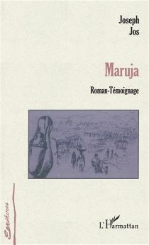 Maruja : roman-témoignage - JosephJos