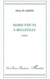 Marie s'en va à Belleville - Afnan el-Qasem