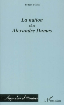 La nation chez Alexandre Dumas - YoujunPeng