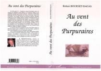 Au vent des Purpuraires - RobertBournet-Dagas