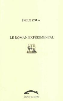 Le roman expérimental - ÉmileZola