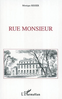 Rue Monsieur - MoniqueRisser