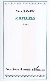 Militaires - Afnan el-Qasem