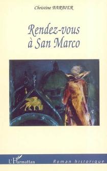 Rendez-vous à San Marco - ChristineBarbier