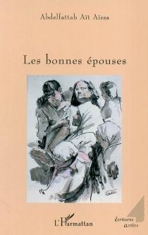 Les bonnes épouses - AbdelfattahAït Aïssa