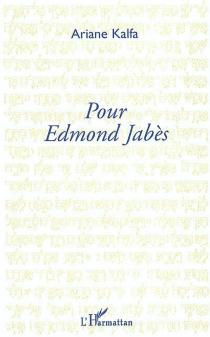 Pour Edmond Jabès - ArianeKalfa