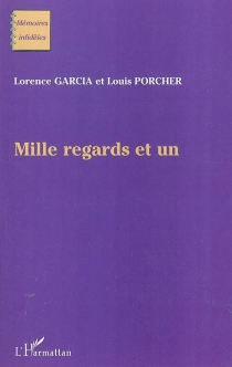 Mille regards et un - Lorence Garcia