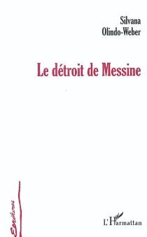 Le détroit de Messine - SilvanaOlindo-Weber
