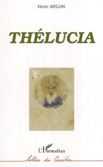 Thélucia - HenriMelon