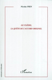 Le Clézio, la quête de l'accord originel - NicolasPien