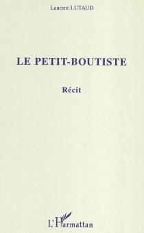 Le petit-boutiste - LaurentLutaud