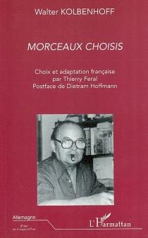 Morceaux choisis - WalterKolbenhoff