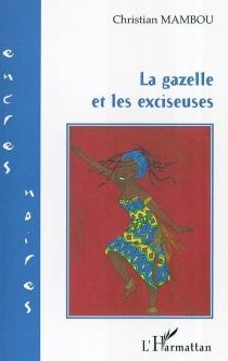 La gazelle et les exciseuses - ChristianMambou