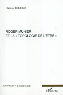 Rogier Munier et la topologie de l'être - ChantalColomb