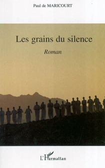 Les grains du silence - Paul de Maricourt