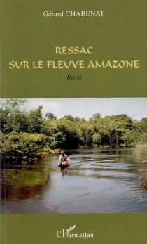 Ressac sur le fleuve Amazone - GérardChabenat