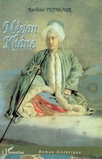 Mévan Khâné : la maison d'hôte - RachidaTeymour