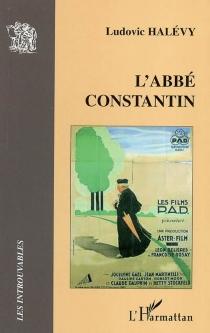 L'abbé Constantin - LudovicHalévy
