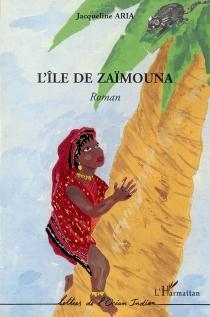 L'île de Zaïmouna - JacquelineAria