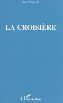 La croisière - RosePéquignot