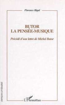 Butor : la pensée-musique - FlorenceRigal