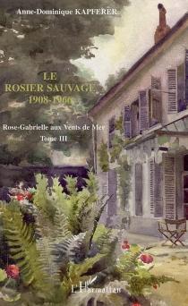 Rose-Gabrielle aux vents de mer - Anne-DominiqueKapferer