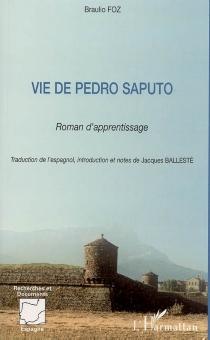 Vie de Pedro Saputo : roman d'apprentissage - BraulioFoz