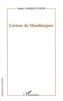 Lecture de Mandiargues - SophieLaroque-Texier