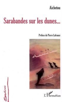 Sarabandes sur les dunes... : récit - Aichetou