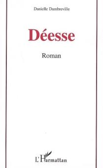 Déesse - DanielleDambreville