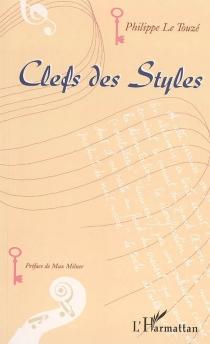 Clefs des styles - PhilippeLe Touzé