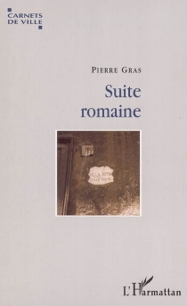 Suite romaine - Pierre Gras
