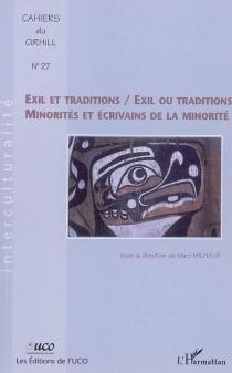 Exil et traditions, exil ou traditions : minorités et écrivains de la minorité -