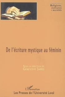 De l'écriture mystique au féminin -