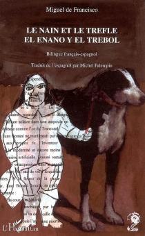 El enano y el trebol| Le nain et le trèfle - Miguel deFrancisco