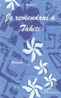 Je reviendrai à Tahiti - Ariirau