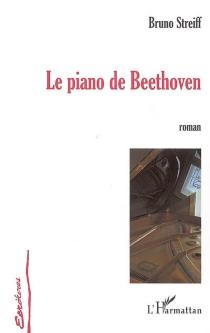 Le piano de Beethoven - BrunoStreiff