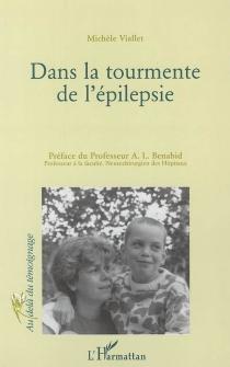Dans la tourmente de l'épilepsie - MichèleViallet