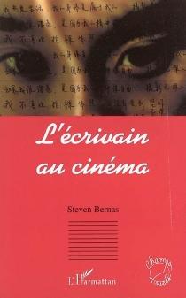 L'écrivain au cinéma - StevenBernas
