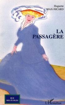 La passagère - HuguetteMax-Nicard