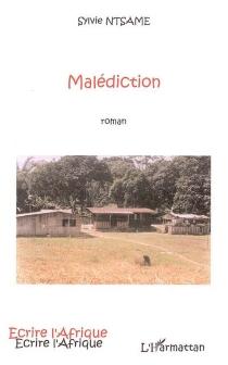 Malédiction - SylvieNtsame