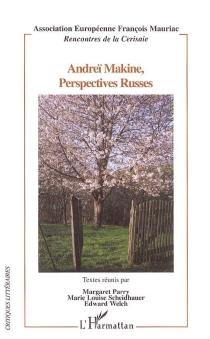 Andreï Makine, perspectives russes - Rencontres de la Cerisaie