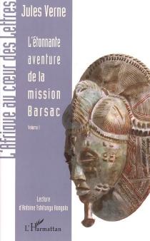 L'étonnante aventure de la mission Barsac - JulesVerne