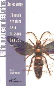 Jules Verne| L'étonnante aventure de la mission Barsac - JulesVerne