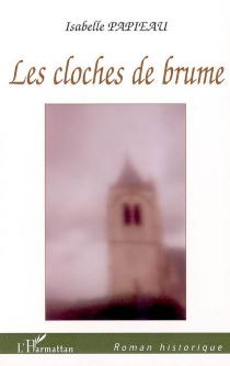 Les cloches de brume - IsabellePapieau