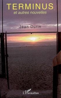 Terminus : et autres nouvelles - JeanDurin